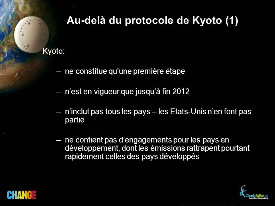 Au-delà du protocole de Kyoto (1)