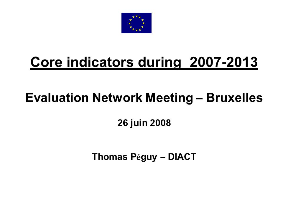 Core indicators during 2007-2013