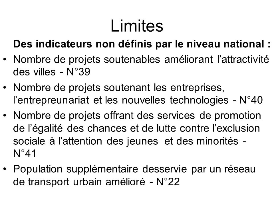 Limites Des indicateurs non définis par le niveau national :