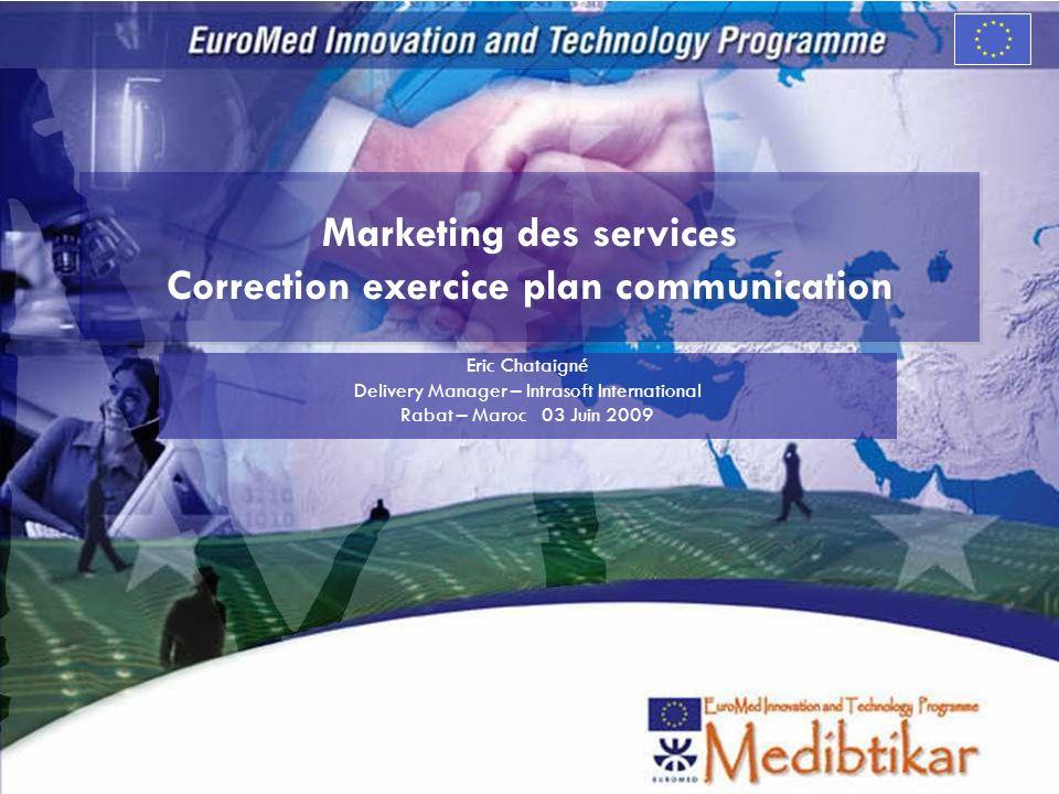 Marketing des services Correction exercice plan communication