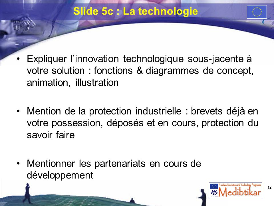 Slide 5c : La technologie