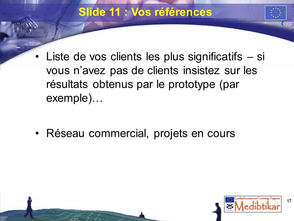 Slide 11 : Vos références