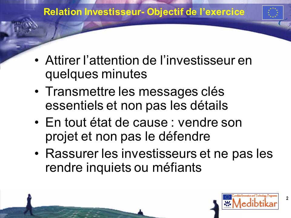Relation Investisseur- Objectif de l'exercice