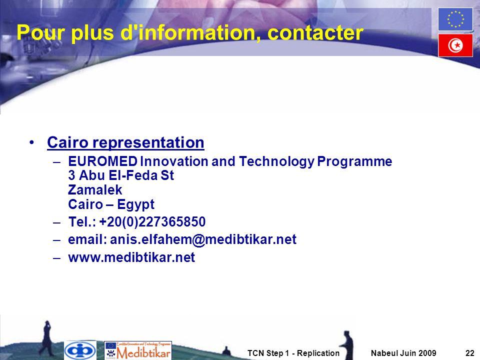 Pour plus d information, contacter