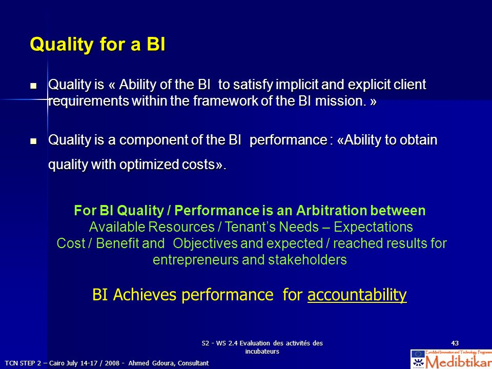 Quality for a BI BI Achieves performance for accountability
