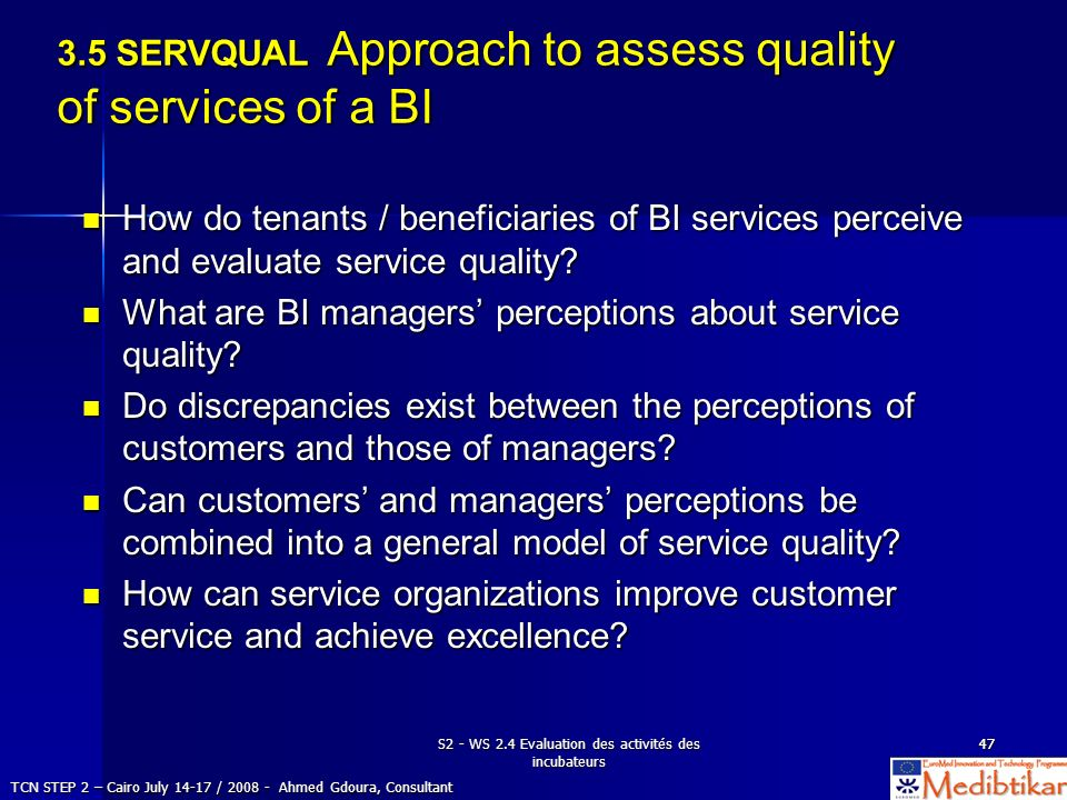 3.5 SERVQUAL Approach to assess quality of services of a BI