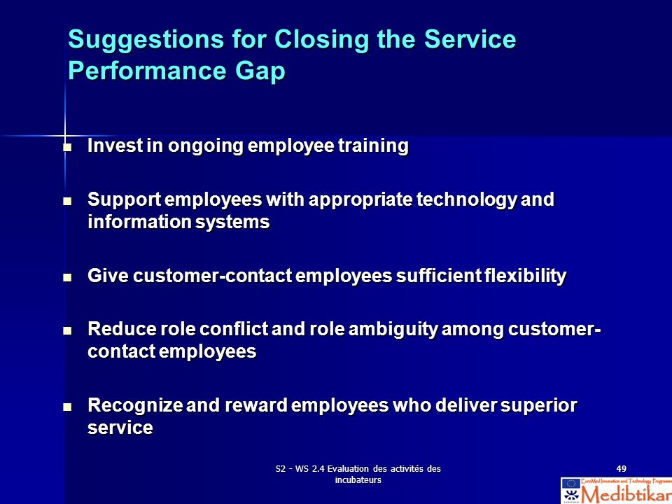 Suggestions for Closing the Service Performance Gap