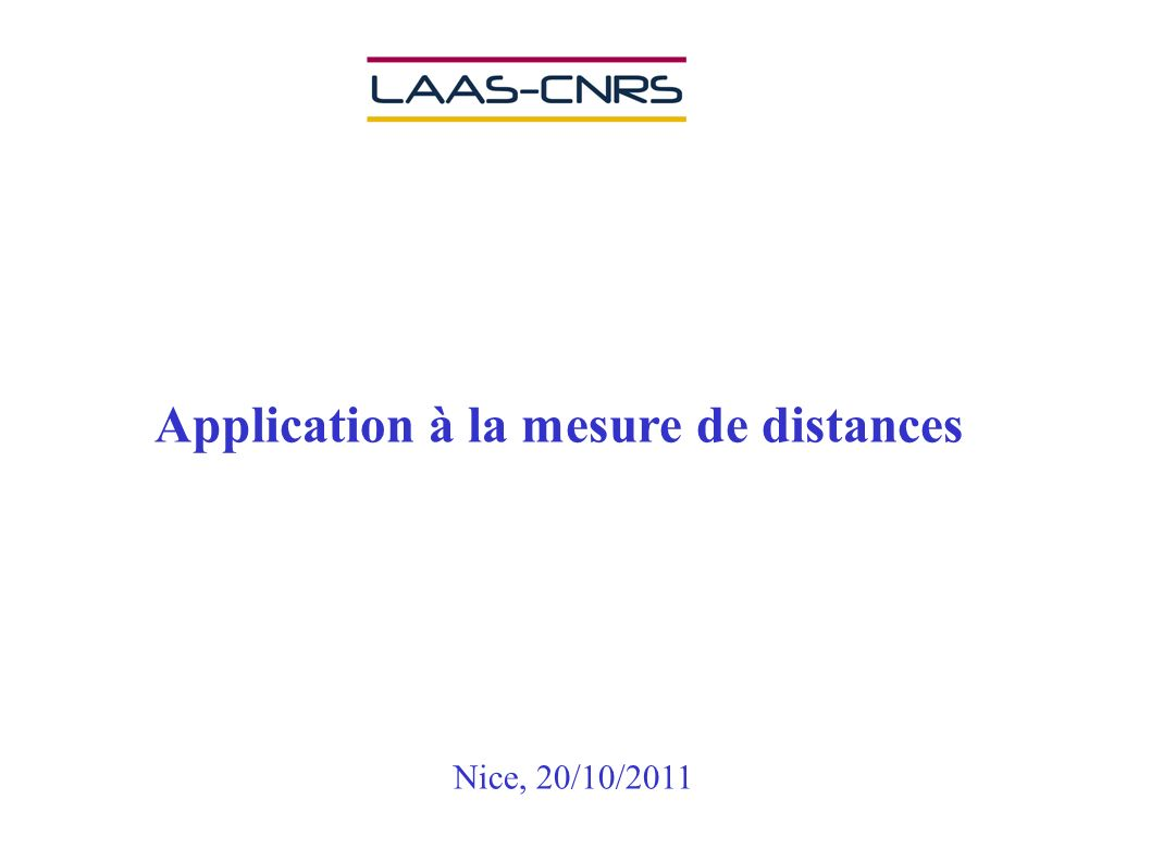Application à la mesure de distances