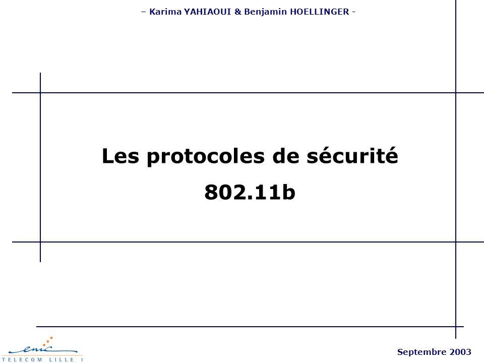 – Karima YAHIAOUI & Benjamin HOELLINGER - Les protocoles de sécurité