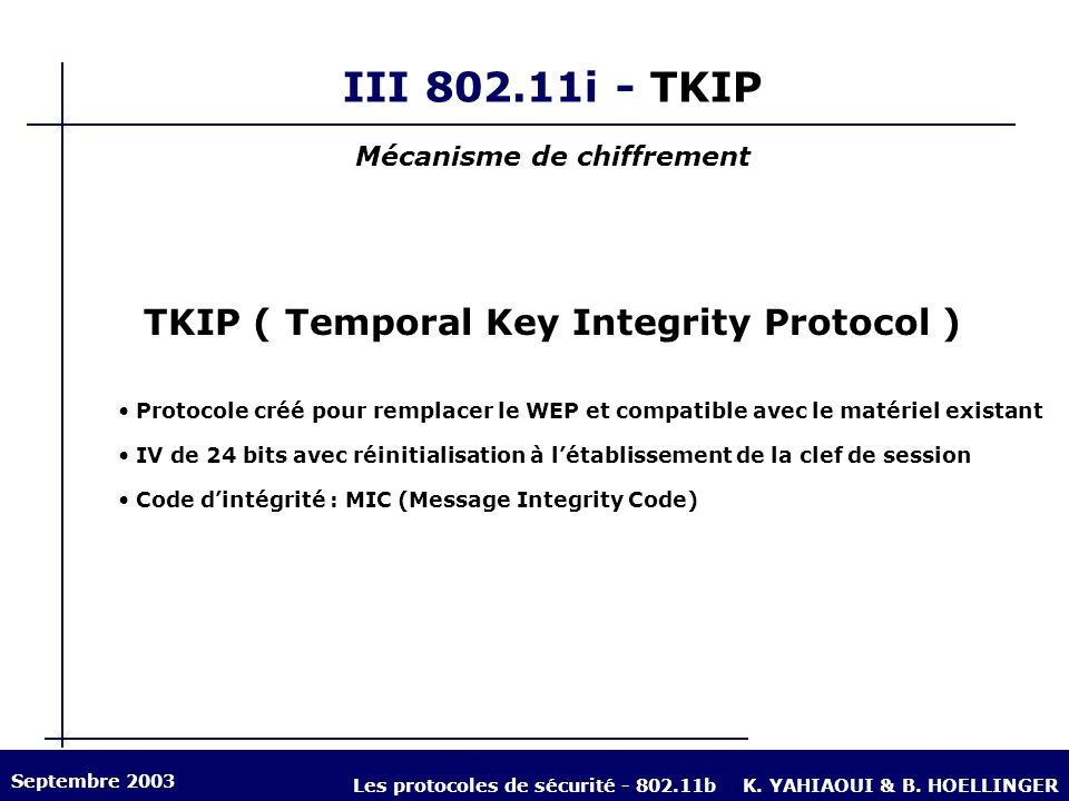Mécanisme de chiffrement TKIP ( Temporal Key Integrity Protocol )