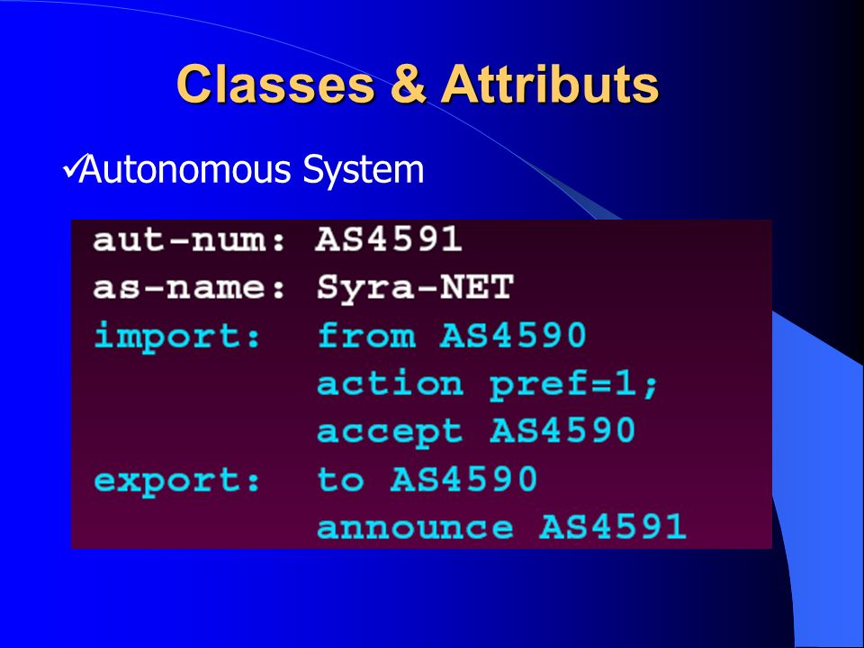 Classes & Attributs Autonomous System