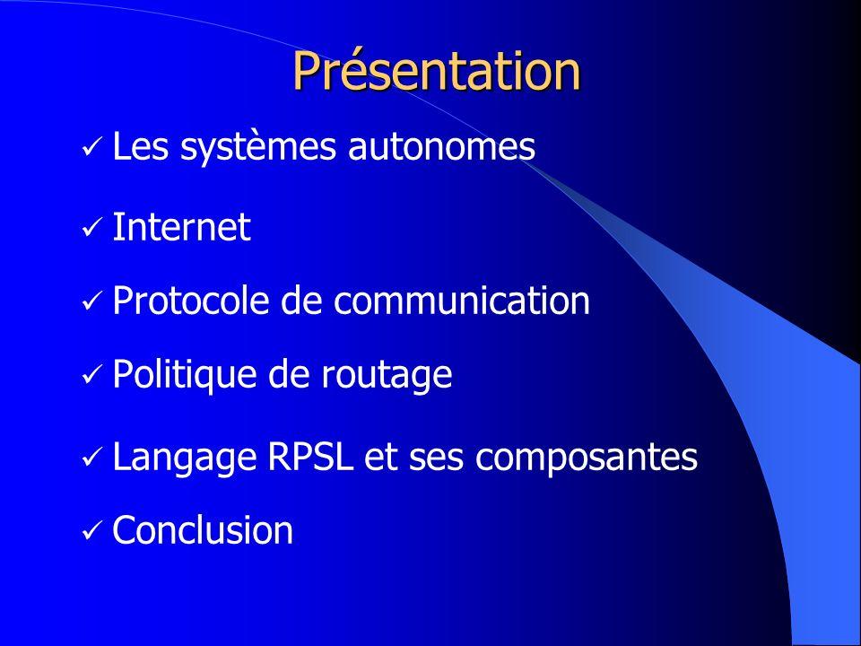 Présentation Les systèmes autonomes Internet