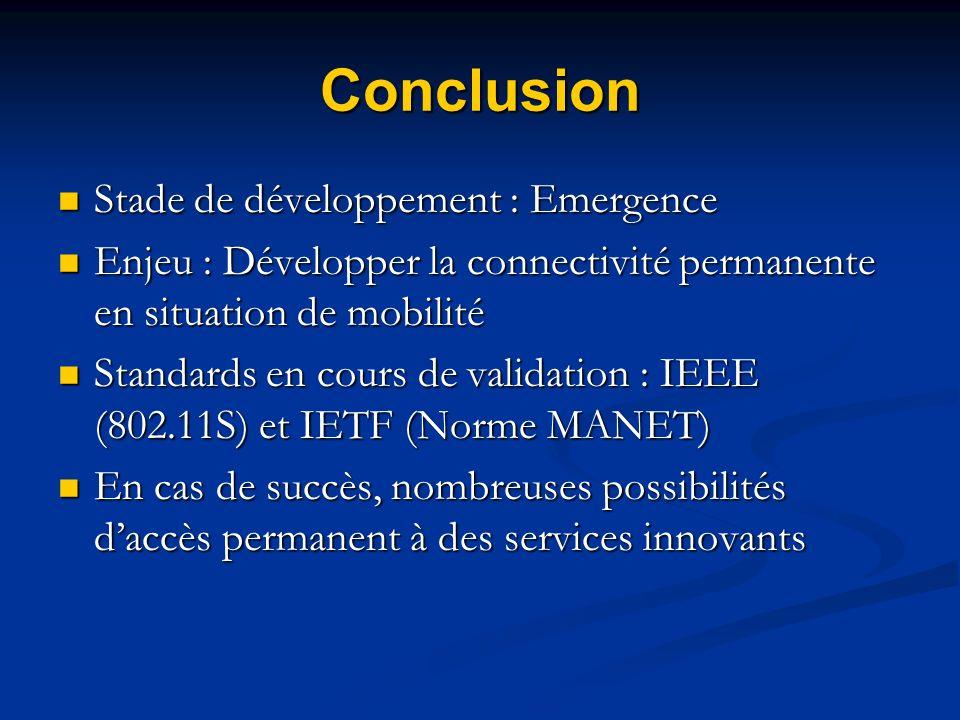 Conclusion Stade de développement : Emergence