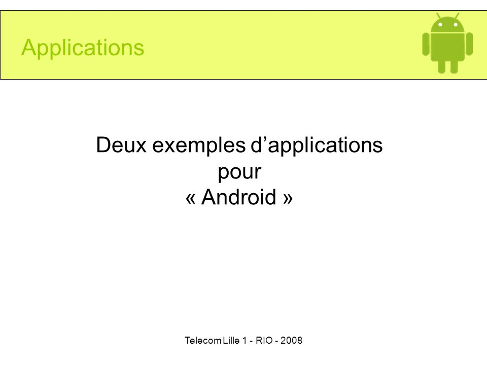 Deux exemples d'applications