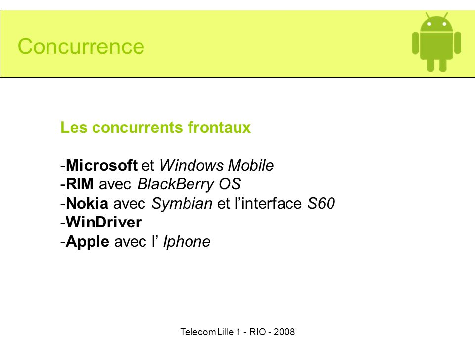 Concurrence Les concurrents frontaux Microsoft et Windows Mobile