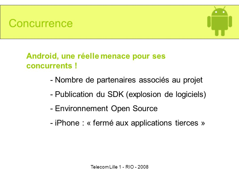 Concurrence Android, une réelle menace pour ses concurrents !
