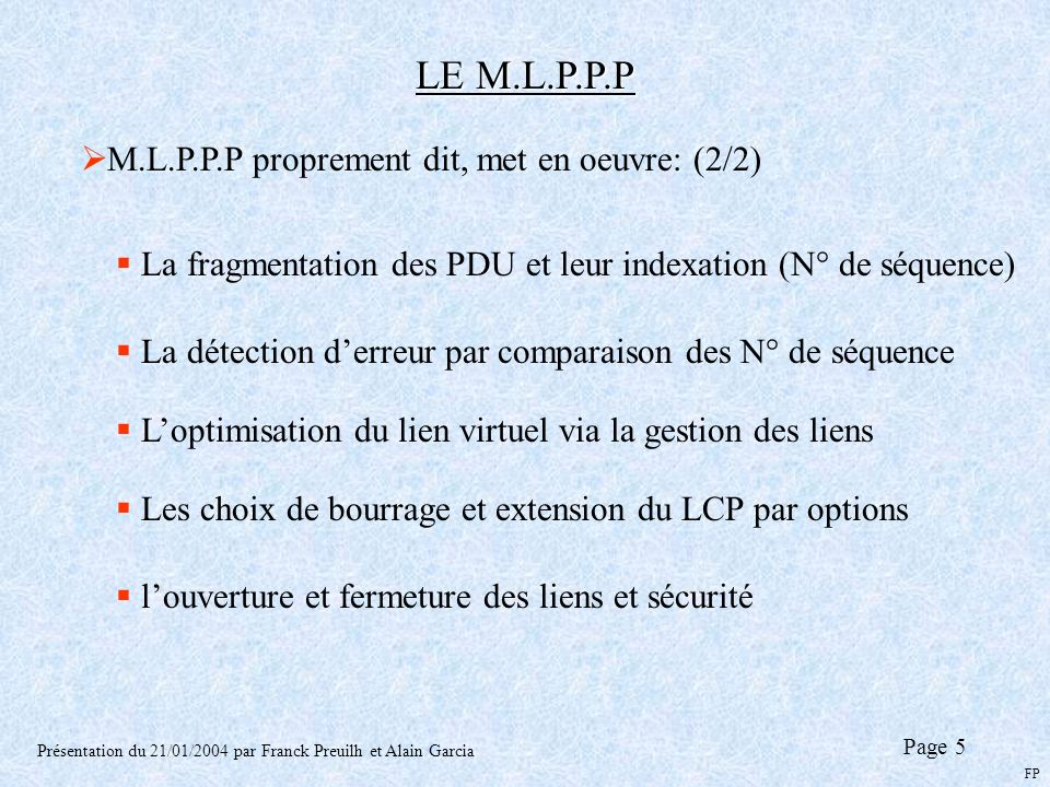 LE M.L.P.P.P M.L.P.P.P proprement dit, met en oeuvre: (2/2)