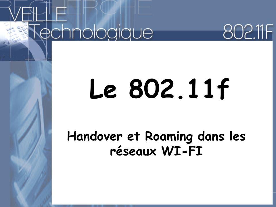 Handover et Roaming dans les réseaux WI-FI