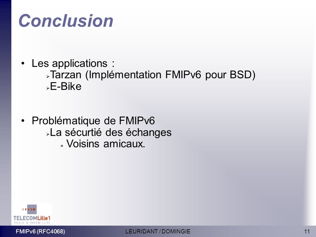 Conclusion Les applications : Tarzan (Implémentation FMIPv6 pour BSD)‏