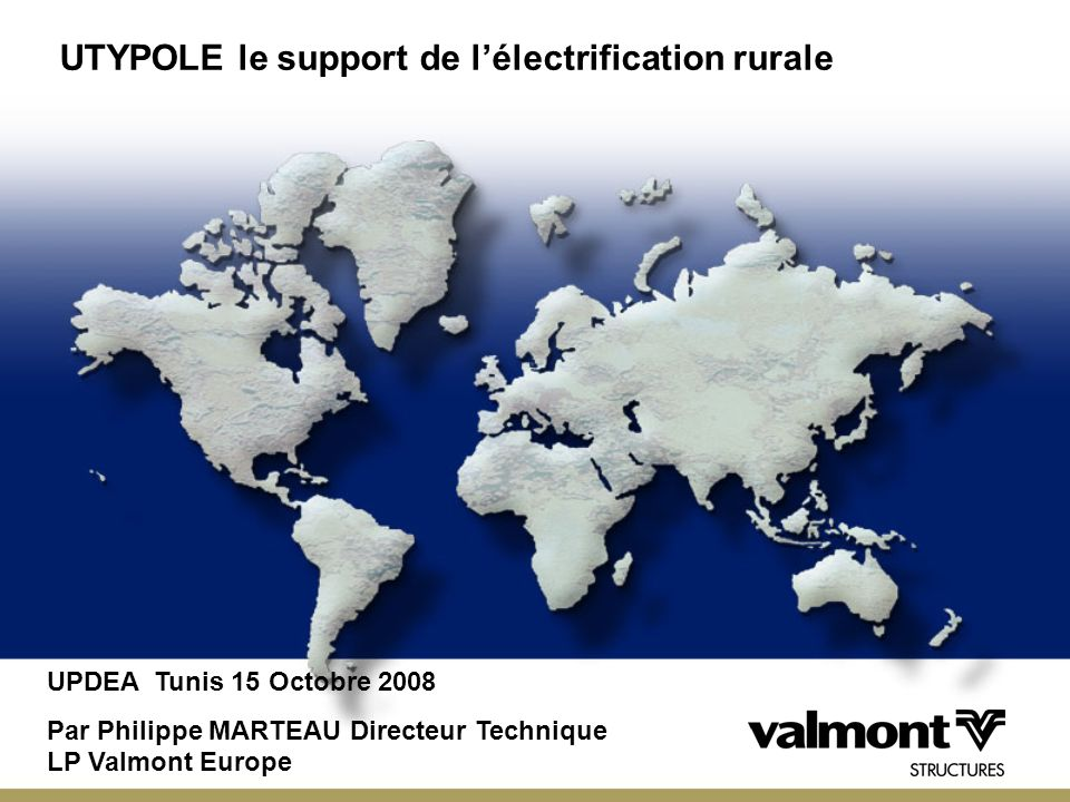 UTYPOLE le support de l'électrification rurale