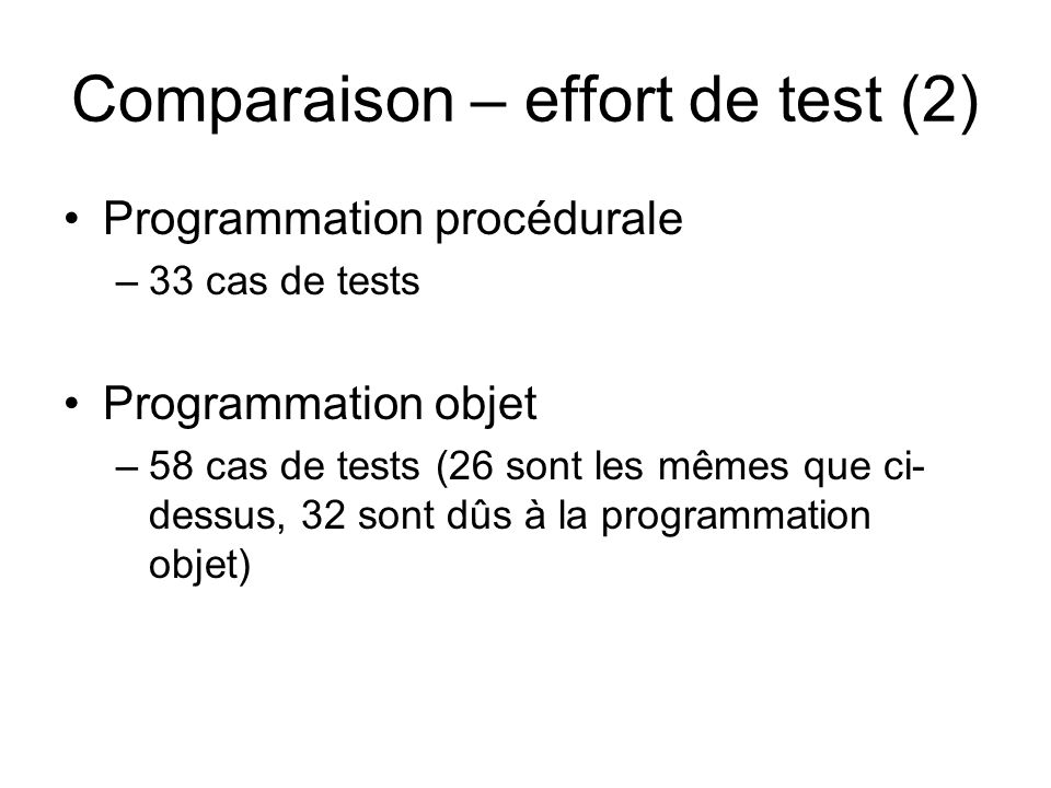 Comparaison – effort de test (2)