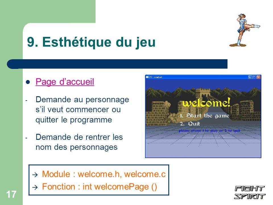 9. Esthétique du jeu Page d'accueil Module : welcome.h, welcome.c