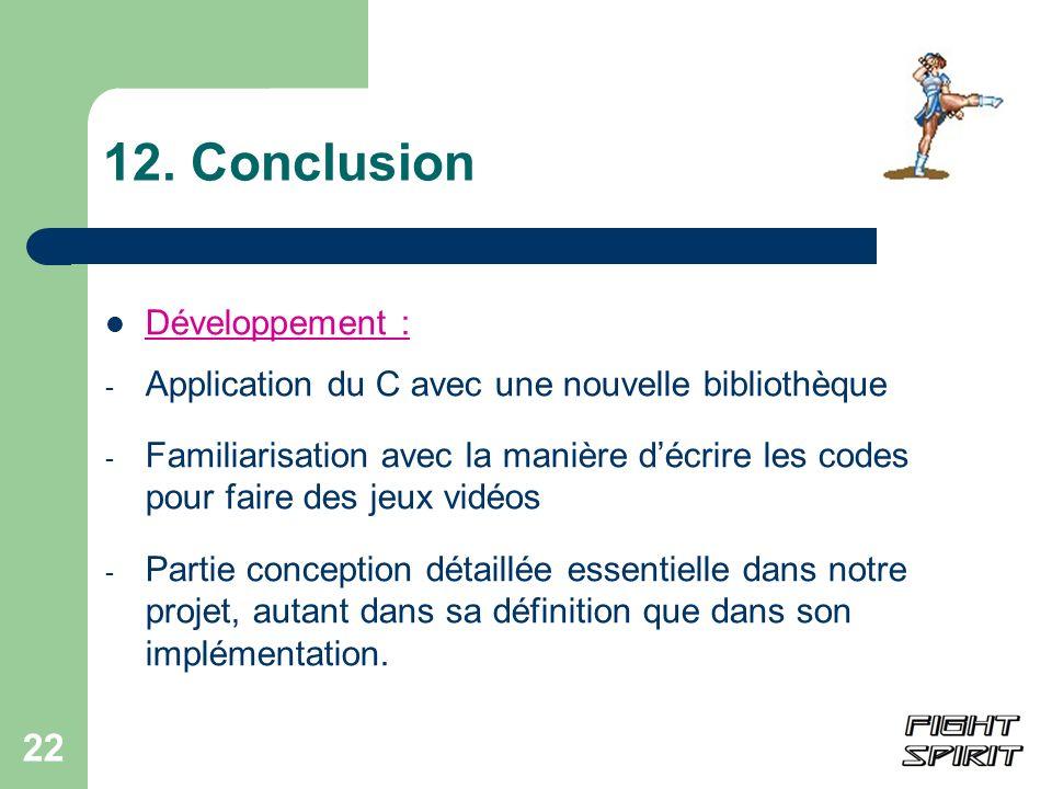 12. Conclusion Développement :