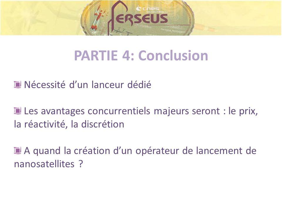 PARTIE 4: Conclusion Nécessité d'un lanceur dédié