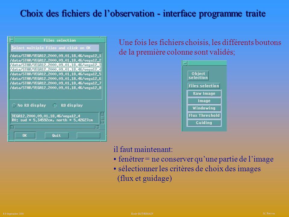 Choix des fichiers de l'observation - interface programme traite