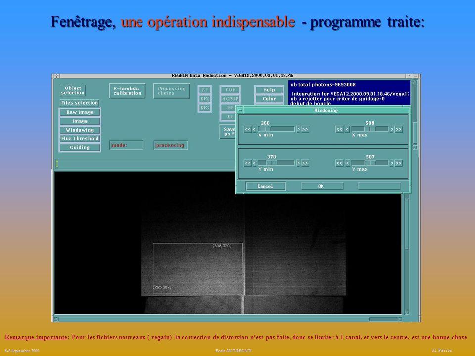 Fenêtrage, une opération indispensable - programme traite: