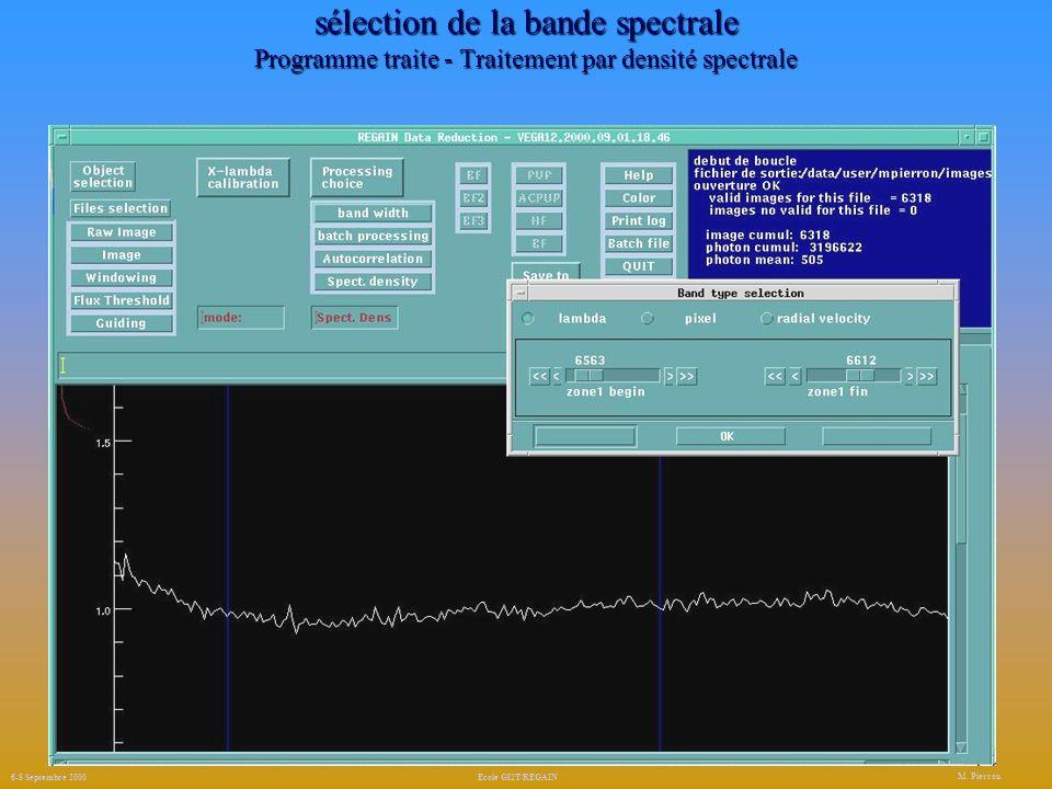 sélection de la bande spectrale Programme traite - Traitement par densité spectrale