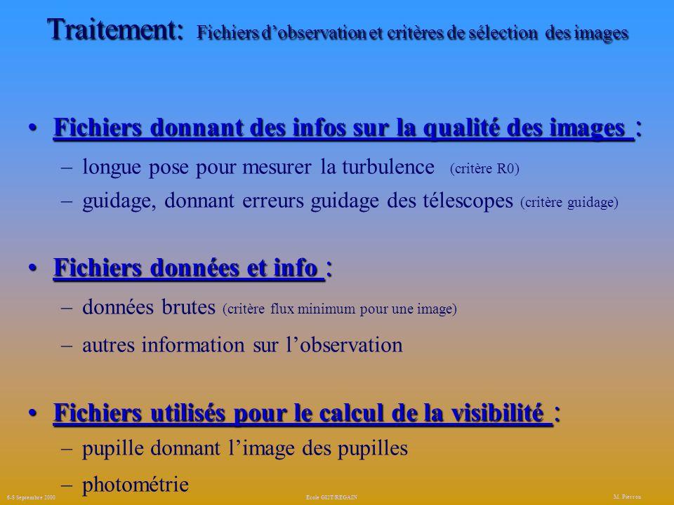 Traitement: Fichiers d'observation et critères de sélection des images