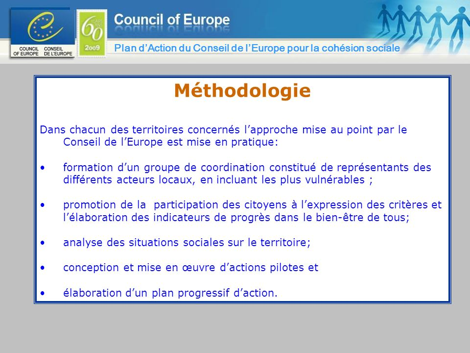 26/03/2017Plan d'Action du Conseil de l'Europe pour la cohésion sociale. Méthodologie.
