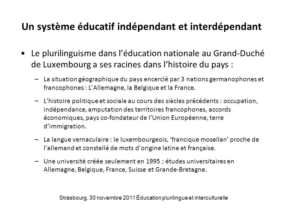 Un système éducatif indépendant et interdépendant