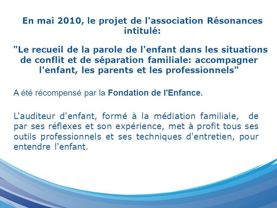 En mai 2010, le projet de l association Résonances intitulé: