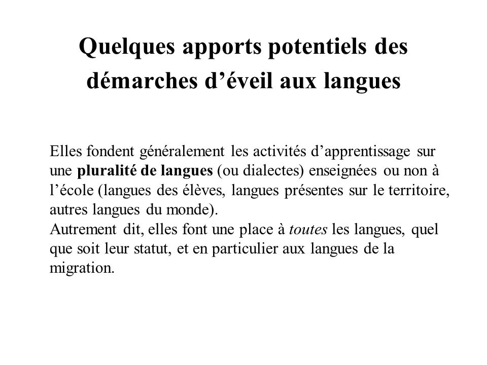 Quelques apports potentiels des démarches d'éveil aux langues