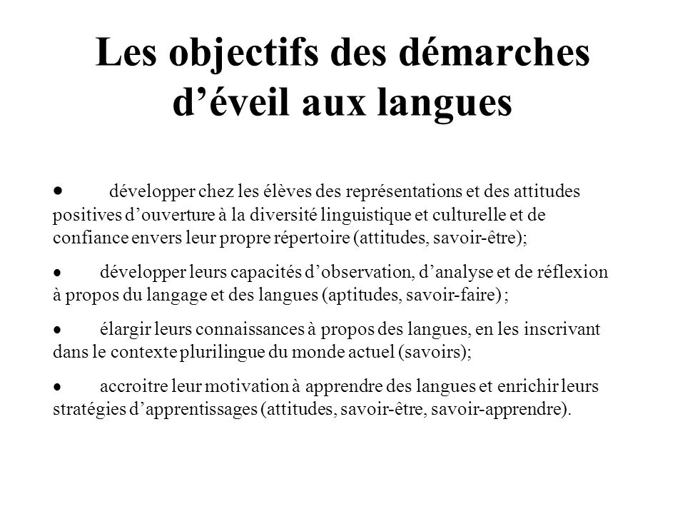 Les objectifs des démarches d'éveil aux langues