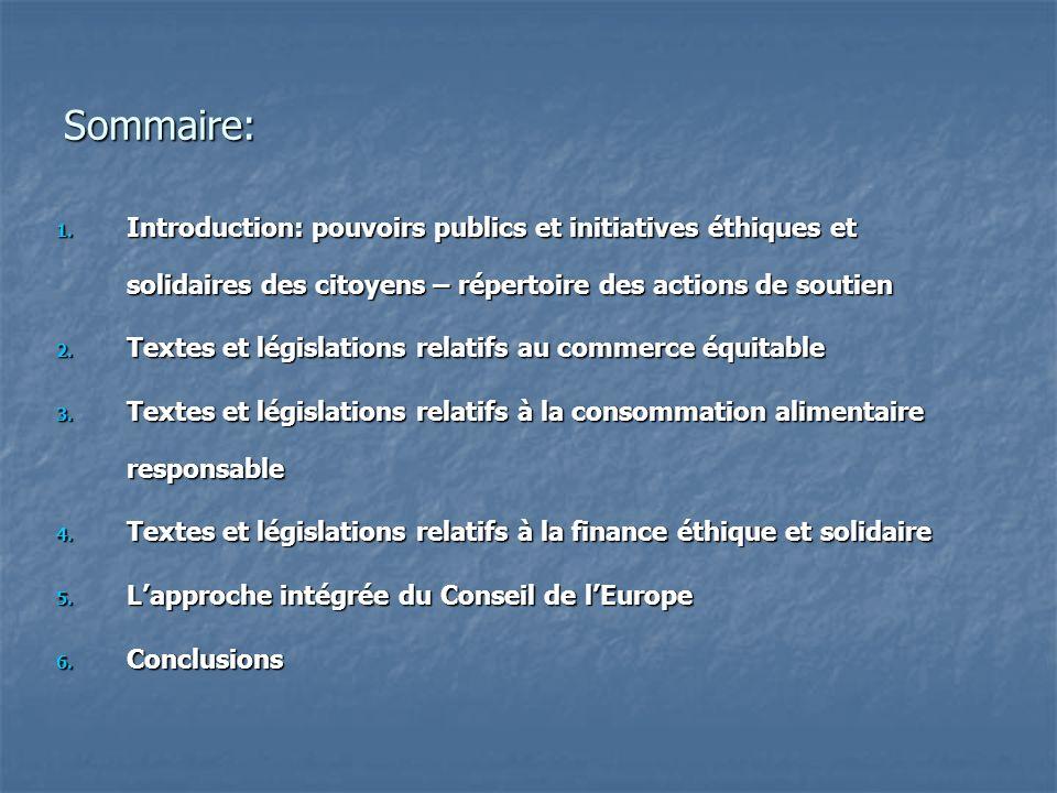 Sommaire: Introduction: pouvoirs publics et initiatives éthiques et solidaires des citoyens – répertoire des actions de soutien.