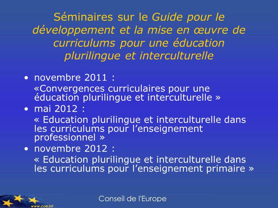 Séminaires sur le Guide pour le développement et la mise en œuvre de curriculums pour une éducation plurilingue et interculturelle
