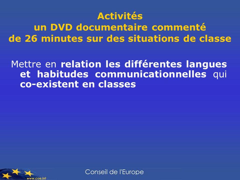Activités un DVD documentaire commenté de 26 minutes sur des situations de classe
