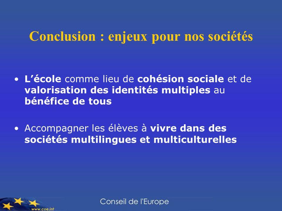 Conclusion : enjeux pour nos sociétés