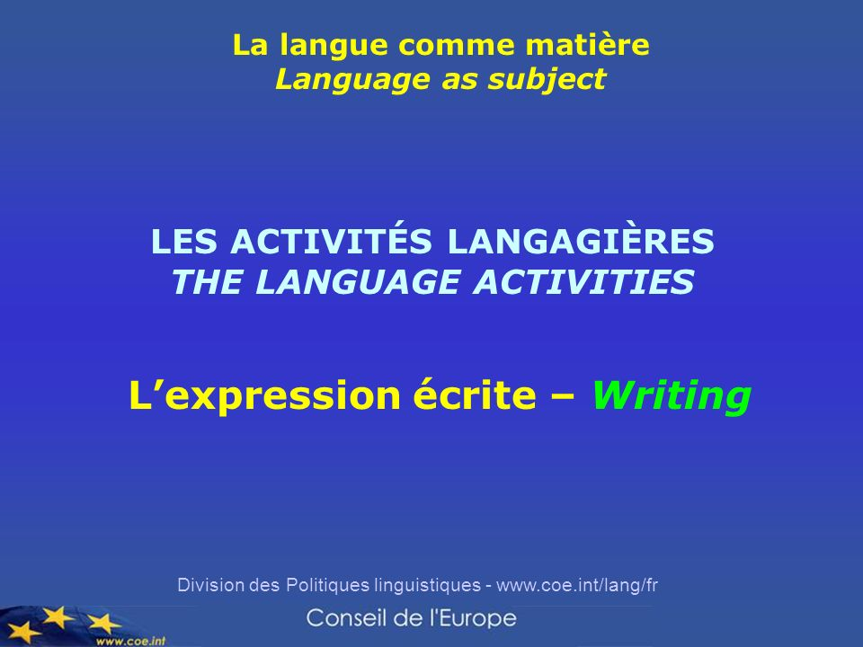 L'expression écrite – Writing