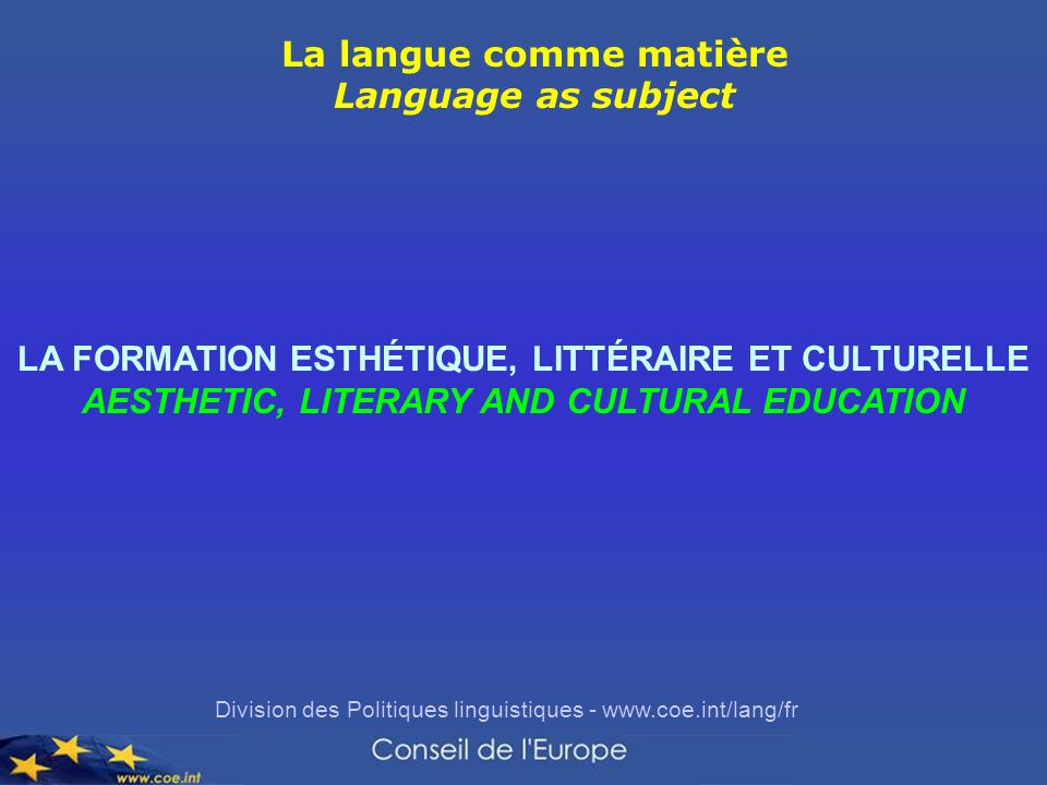 La langue comme matière Language as subject