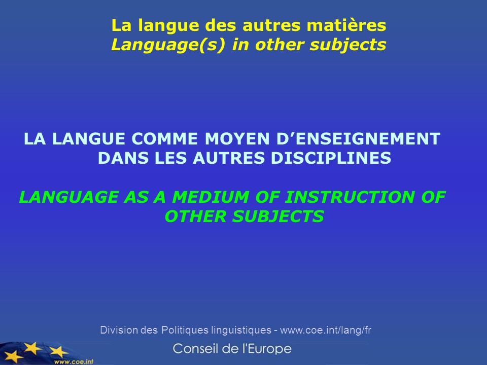 La langue des autres matières Language(s) in other subjects