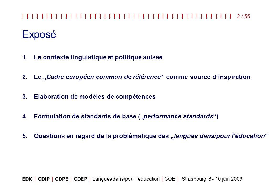Exposé Le contexte linguistique et politique suisse