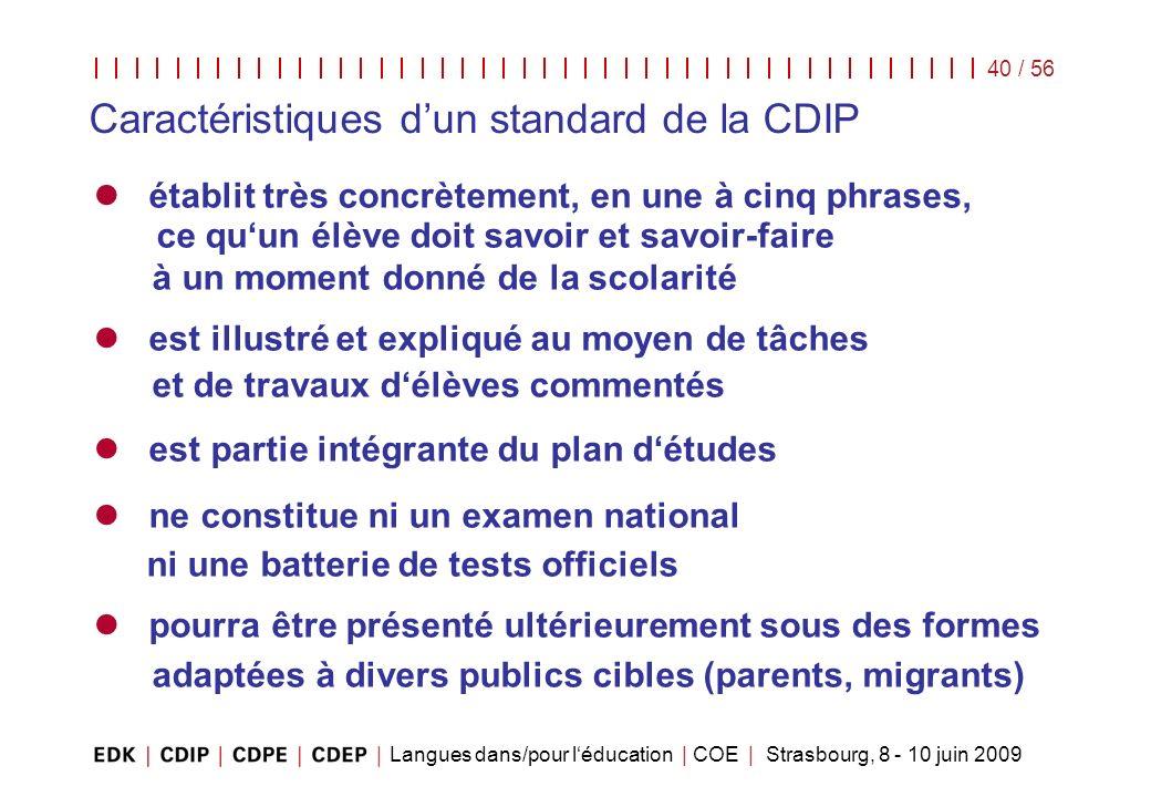 Caractéristiques d'un standard de la CDIP