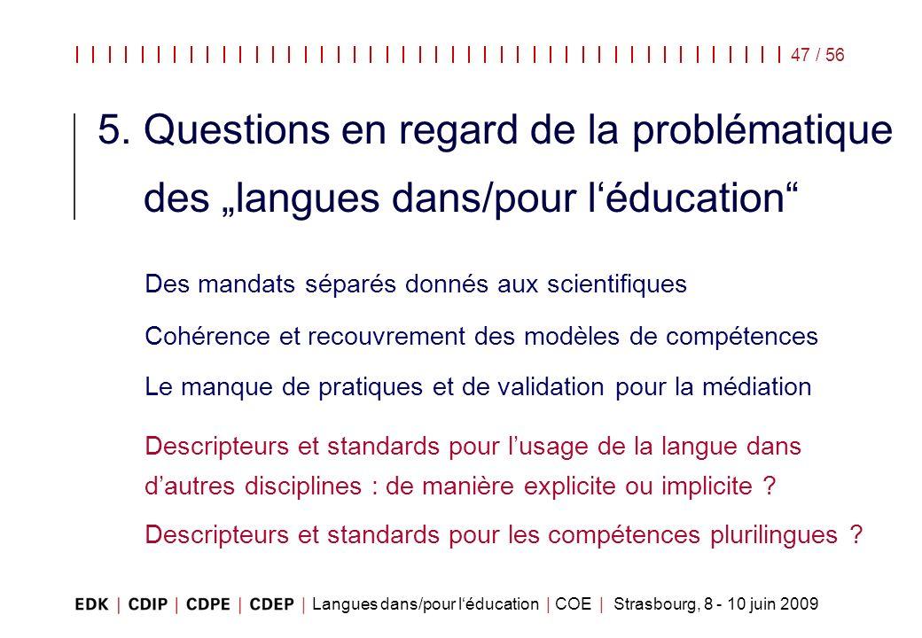 """5. Questions en regard de la problématique des """"langues dans/pour l'éducation"""