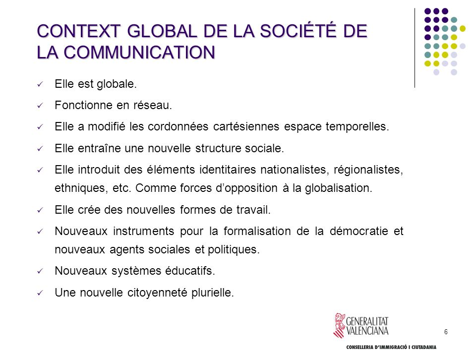 CONTEXT GLOBAL DE LA SOCIÉTÉ DE LA COMMUNICATION