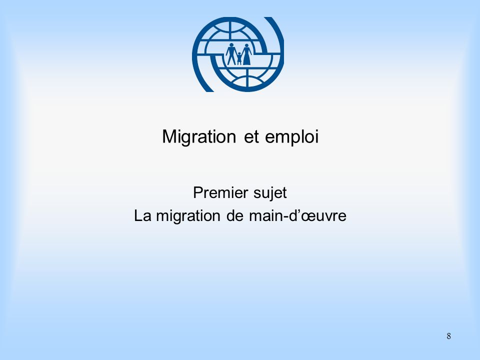 Premier sujet La migration de main-d'œuvre