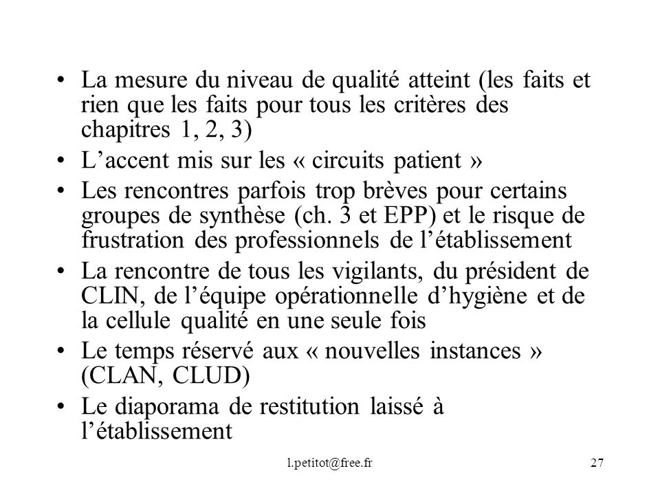 L'accent mis sur les « circuits patient »